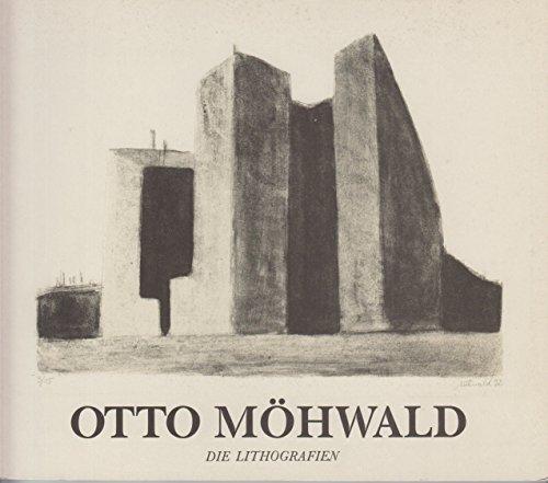 Otto Möhwald - Die Lithographien