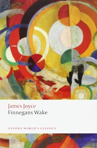 Finnegans Wake. James Joyce (Oxford World's Classics) 4th Printing edition by Joyce, James (2012) Paperback