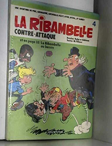 La Ribambelle, N° 3 : La Ribambelle contre-attaque. (suivi de) La Ribambelle au bassin