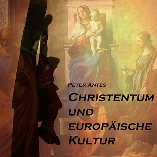 Christentum und europäische Kultur audiobook cover art