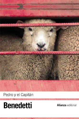 Pedro y el Capitán: (Pieza en cuatro actos) (El libro de bolsillo - Bibliotecas de autor - Biblioteca Benedetti)