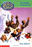 The Knights of Silversnow (Secrets of Droon)