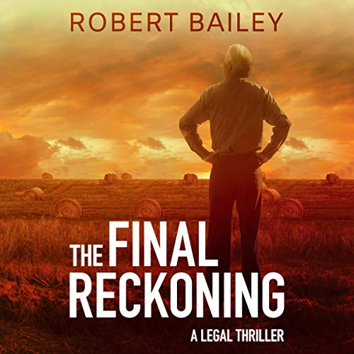 The Final Reckoning: McMurtrie and Drake Legal Thrillers, Book 4