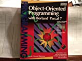 Object-Oriented Programming With Borland Pascal 7/Book and Disk - Namir Clement Shammas