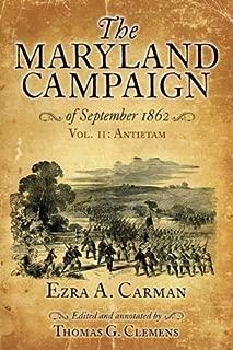 The Maryland Campaign of September 1862: Vol. II: Antietam