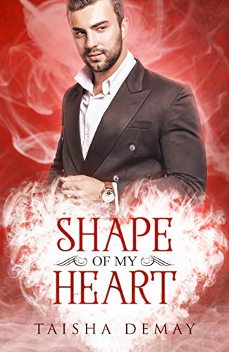 Book: Shape of My Heart by Taisha Demay