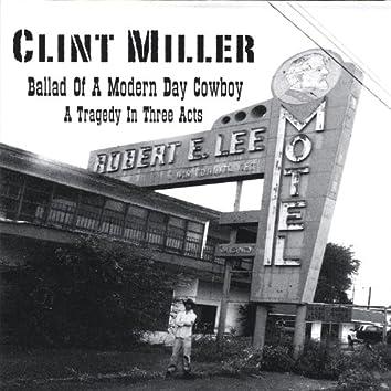 Ballad of a Modern Day Cowboy