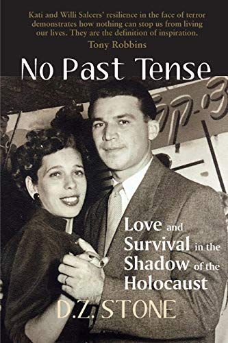 No Past Tense: Love and Survival in the Shadow of the Holocaust