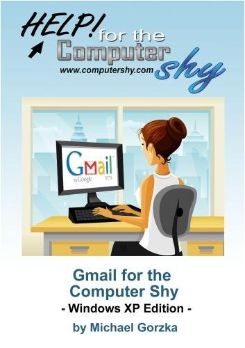 Gmail for the Computer Shy!