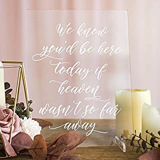 Ling's moment Wedding Sign, Acrylic Sign with Base,Memorial Wedding Sign,We Know You Would Be Here Today If Heaven Wasn't So Far Away