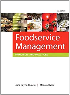 Foodservice Management: Principles and Practices
