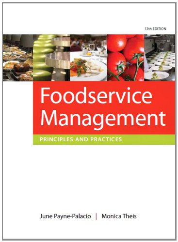 Foodservice Management: Principles and Practices (12th...