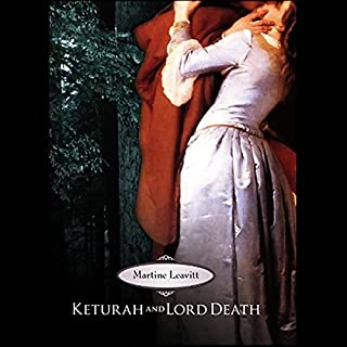 Keturah and Lord Death                   By:                                                                                                                                 Martine Leavitt                               Narrated by:                                                                                                                                 Alyssa Bresnahan                      Length: 6 hrs and 31 mins     118 ratings     Overall 4.4