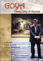 Goya: Crazy Like a Genius [DVD] [Import]
