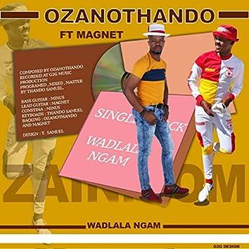 Wadlala Ngam (feat. Magnet)