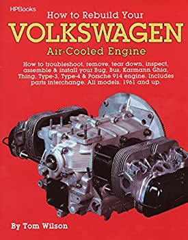 How to Rebuild Your Volkswagen air-Cooled Engine  All models 1961 and up