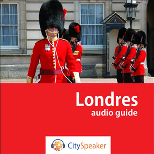 Londres (Audio Guide CitySpeaker) audiobook cover art