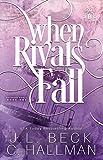 When Rivals Fall: A Bully Romance (Bayshore Rivals Book 1) (English Edition)