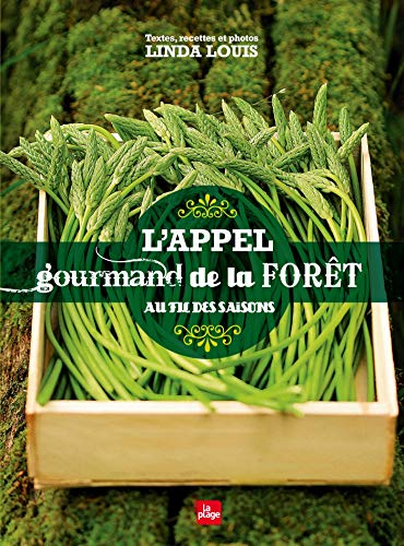 L'appel gourmand de la forêt