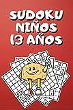 Sudoku Niños 13 Años: Sudokus Para Niños Juegos, Sudokus Para Niños, Sudokus Para Niños 12-14 Años, Sudoku Infantil