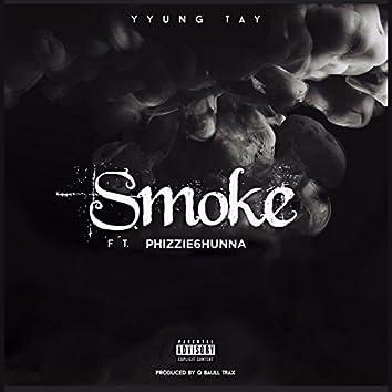 Smoke (feat. Phizzie6hunna)