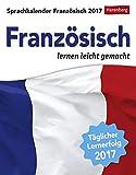 Sprachkalender Französisch - Kalender 2017: Französisch lernen leicht gemacht - Harenberg