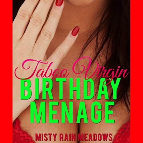 His Taboo Virgin Birthday Menage cover art