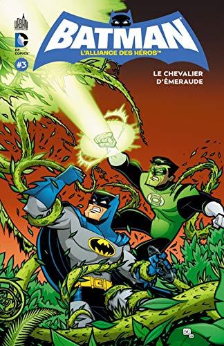 Batman, l'alliance des héros, tome 3