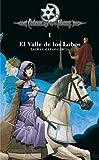 El valle de los lobos (Cronicas de la Torre) (Cronicas De La Torre/ Chronicles of the Tower)...