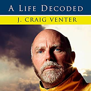 A Life Decoded     My Genome - My Life              By:                                                                                                                                 J. Craig Venter                               Narrated by:                                                                                                                                 Dick Hill                      Length: 16 hrs and 54 mins     128 ratings     Overall 4.2