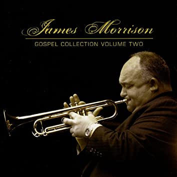 James Morrison: Gospel Collection Volume Two