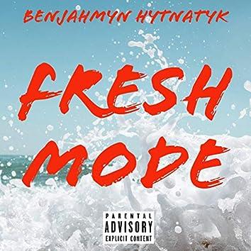 Fresh Mode