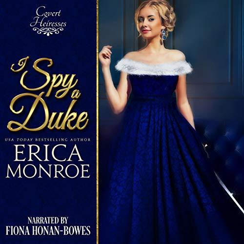 I Spy a Duke (Covert Heiresses Book 1) cover art