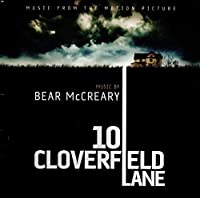 10 Cloverfield Lane (Music from the Motion Picture) by Bear McCreary (2016-07-29)