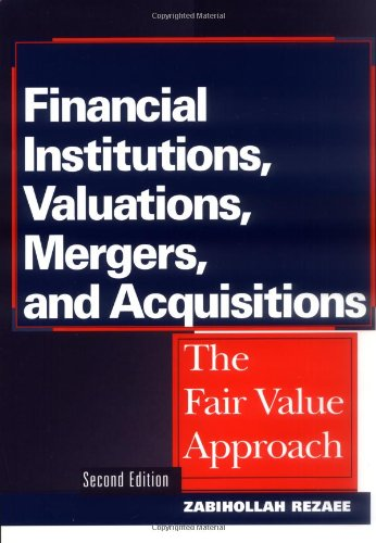 Financial Institutions, Valuations, Mergers and Acquisitions: The Fair Value Approach