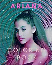 Ariana Grande Coloring Book: Perfect gift for Ariana Grande fan