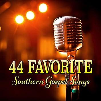 44 Favorite Southern Gospel Songs