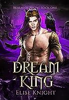 Dream King