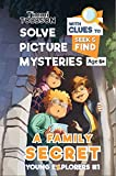 A Family Secret: A Timmi Tobbson Young Explorers Children's Adventure Book (Solve-Them-Yourself Mysteries Book for Boys and Girls age 6-8)(Cover may vary)