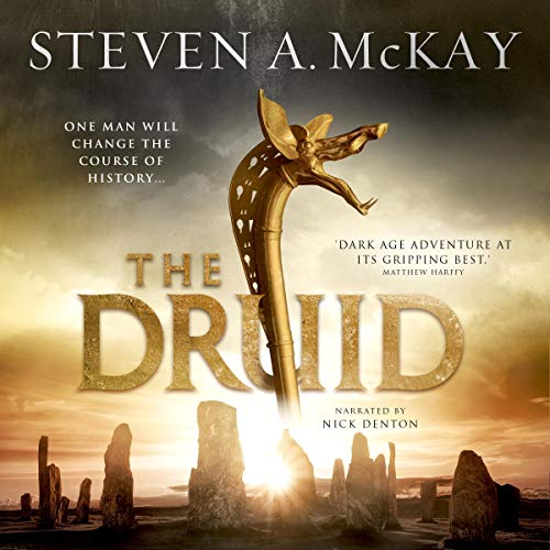 The Druid Audiobook By Steven A. McKay cover art