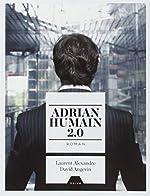 Adrian Humain 2.0 de David Angevin