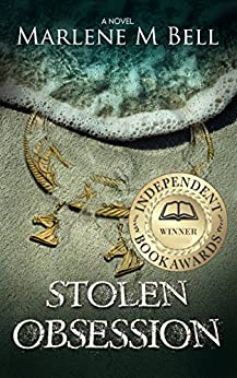 Stolen Obsession (Annalisse Series Book 1) by [Marlene M. Bell]