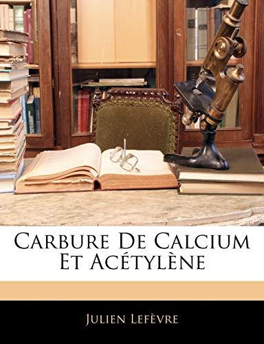 Carbure De Calcium Et Acétylène