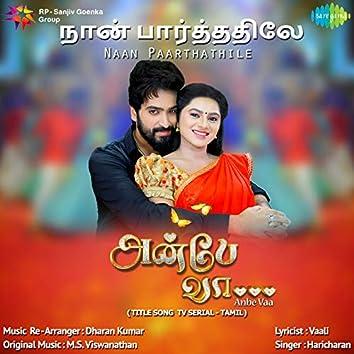 Naan Paarthathile - Single