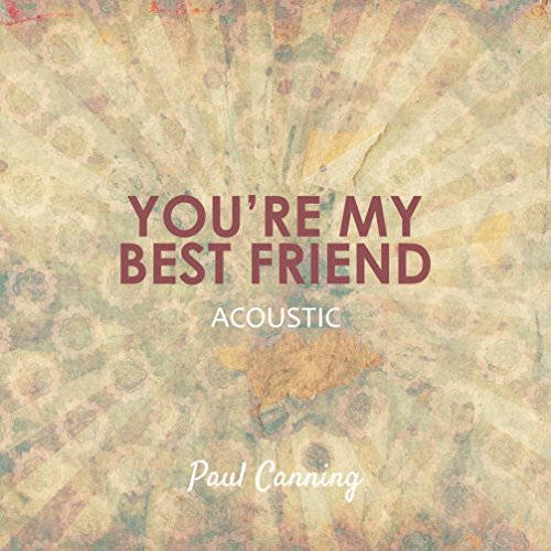 You're My Best Friend (Acoustic)