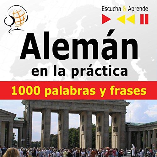 Alemán en la práctica - 1000 palabras y frases básicas audiobook cover art