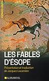 Les Fables d'Ésope - Suivies d'un essai sur le symbolisme des Fables