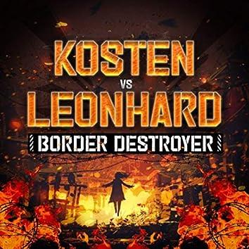 BORDER DESTROYER (feat. Leonhard)