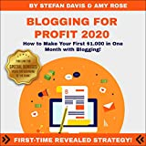 Blogging for Profit 2020: How to Make Your First $1.000 in One Month with Blogging!
