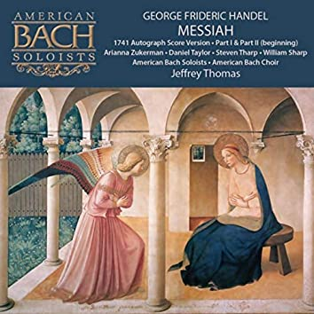 George Frideric Handel: Messiah (Part 1, Part 2 Beginning)